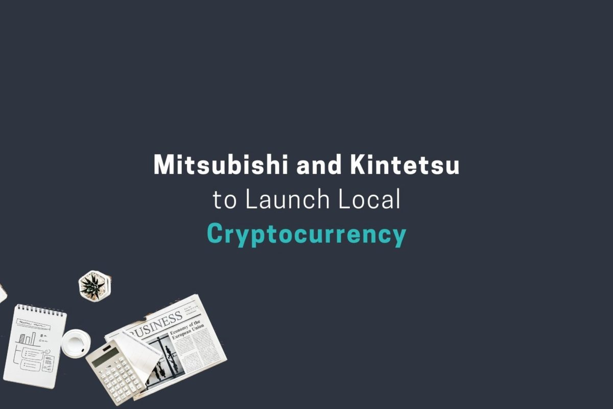 Mitsubishi Research Institute Combined With Kintetsu Group to Issue Digital Kintetsu Shimakaze Coin