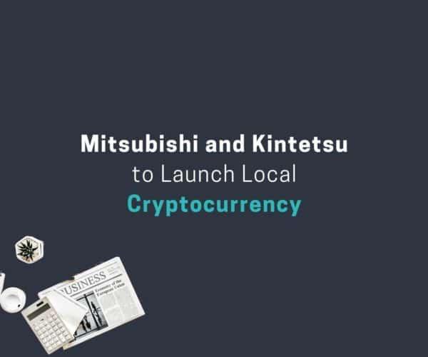Mitsubishi Research Institute Combined With Kintetsu Group to Issue Digital Kintetsu Shimakaze Coin