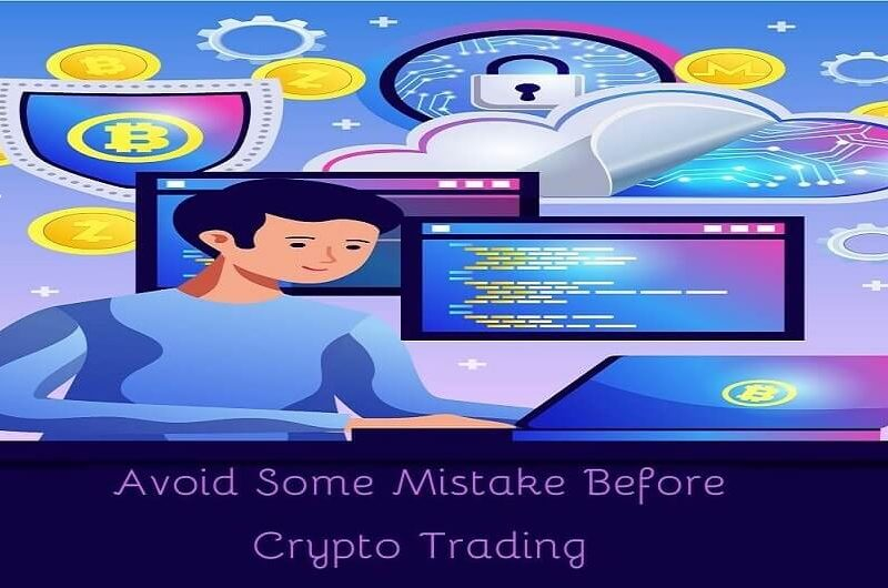 Important Tips and Mistakes to Avoid While Trading Crypto